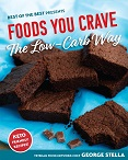 Foods You Crave The Low Carb Way by George Stella